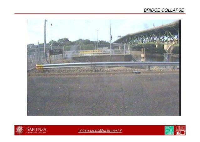 8/31 20/44 chiara.crosti@uniroma1.it BRIDGE COLLAPSE