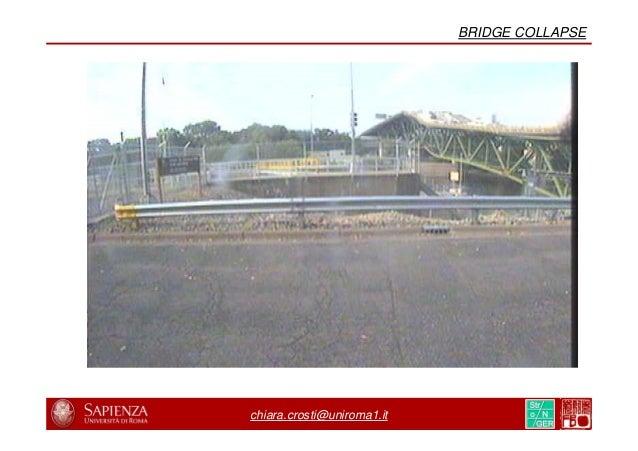 8/31 22/44 chiara.crosti@uniroma1.it BRIDGE COLLAPSE