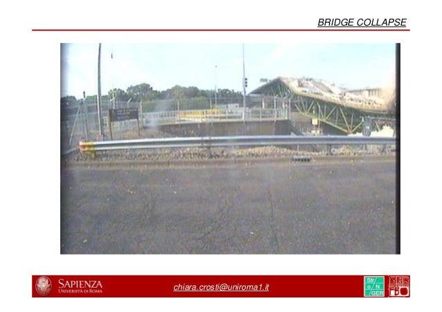 8/31 23/44 chiara.crosti@uniroma1.it BRIDGE COLLAPSE