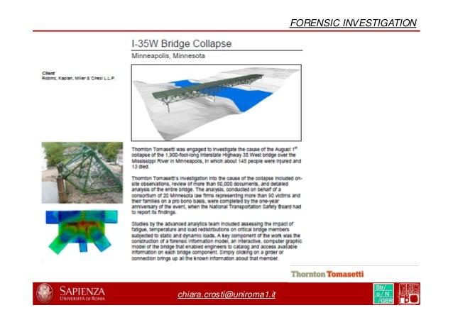 chiara.crosti@uniroma1.it FORENSIC INVESTIGATION INSPECTION REPORTING FOR I-35W BRIDGE, 1983-2007