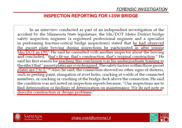 chiara.crosti@uniroma1.it FORENSIC INVESTIGATION Jennifer L. Zink, P.E. Bridge Inspection Mn/DOT Bridge Office