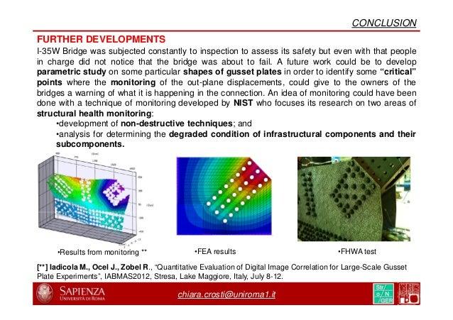 http://www.startribune.com/new-35w-bridge-already-is- aging/268746561/ chiara.crosti@uniroma1.it CONCLUSION