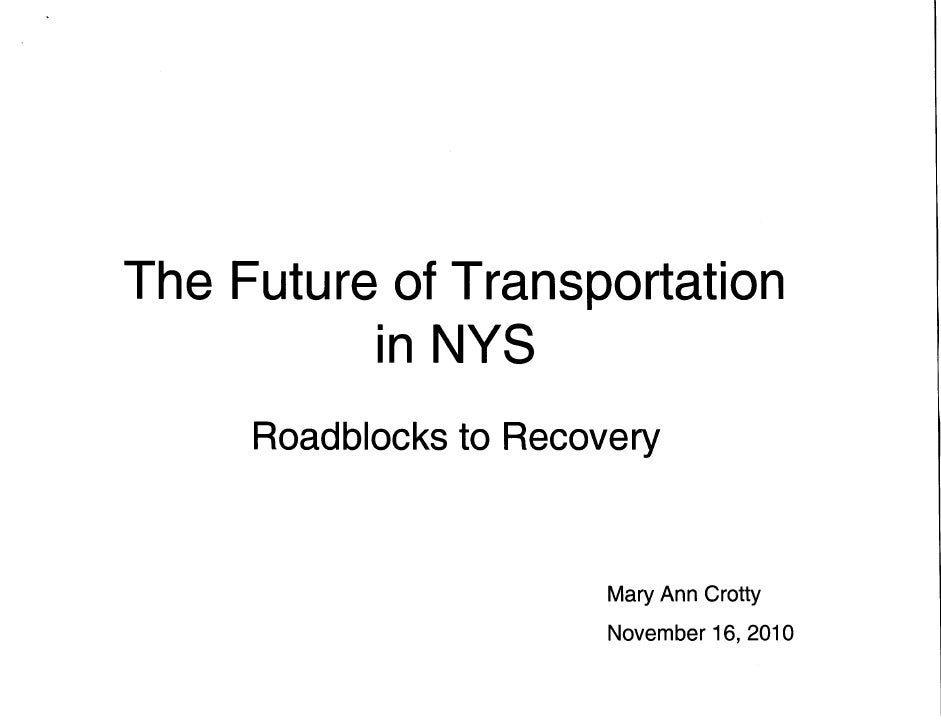 The Future of Transportation in NYS - Mary Ann Crotty