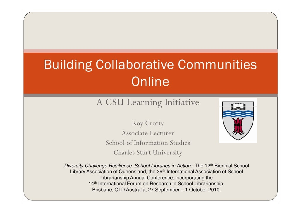 Building Collaborative Communities                Online                  A CSU Learning Initiative                       ...