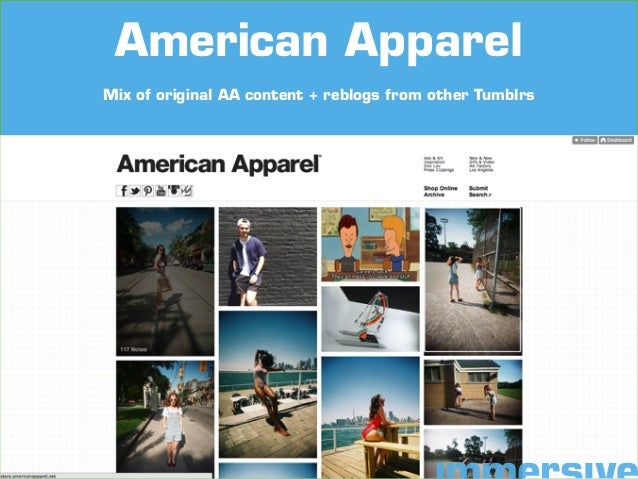 Mix of original AA content + reblogs from other Tumblrs American Apparel