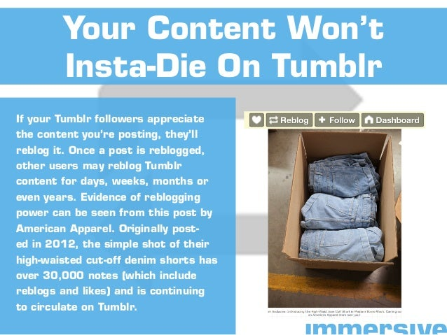 If your Tumblr followers appreciate the content you're posting, they'll reblog it. Once a post is reblogged, other users m...