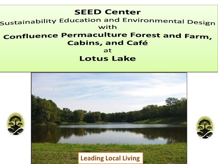 SEED CenterSustainability Education and Environmental Design with Confluence Permaculture Forest and Farm, Cabins, and Caf...