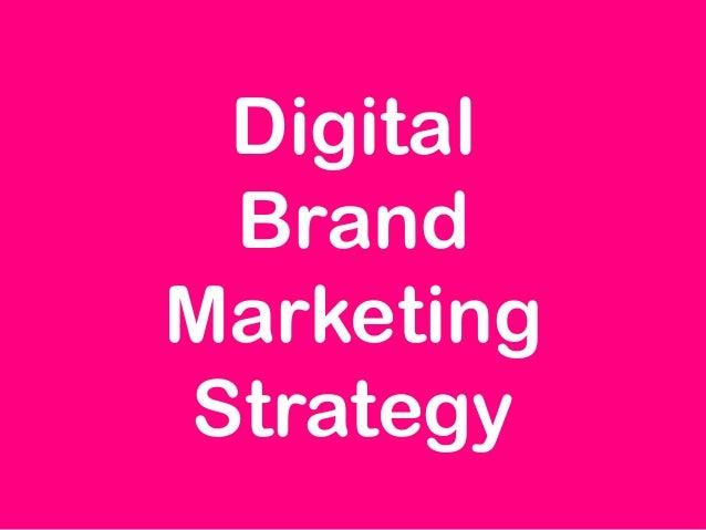Digital Brand Marketing Strategy