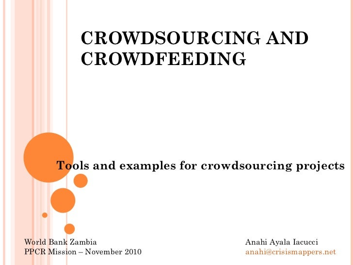 Crowdsourcing tools and examples