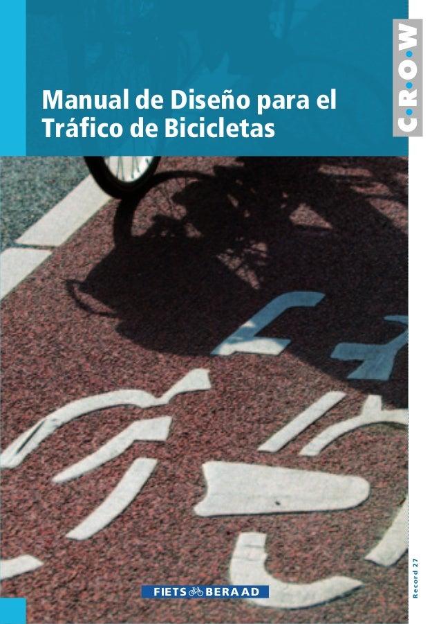 Manual de Diseño para el Tráfico de Bicicletas Record27