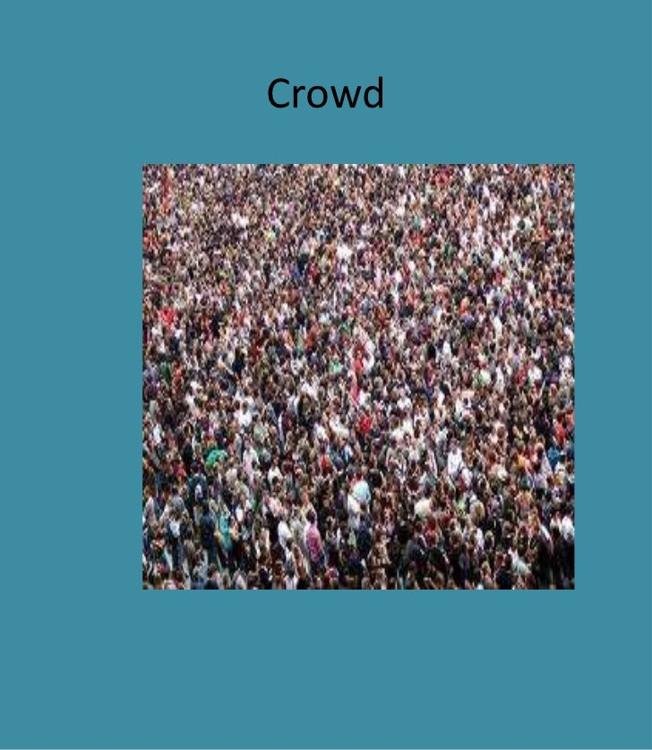 Crowd<br />