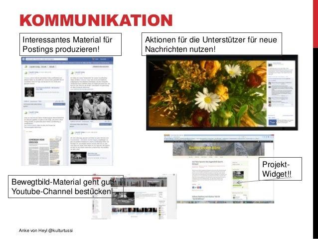 KOMMUNIKATION Anke von Heyl @kulturtussi Projekt- Widget!! Interessantes Material für Postings produzieren! Aktionen für d...