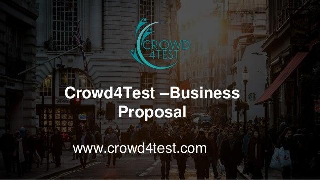 1 ©20151 Crowd4Test –Business Proposal www.crowd4test.com
