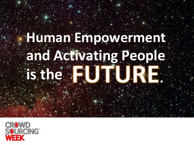 Human Empowerment and Activating People is the