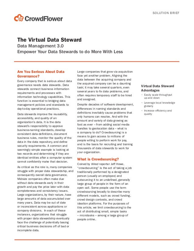 SOLUTION BRIEF  The Virtual Data Steward Data Management 3.0 Empower Your Data Stewards to do More With Less  Are You Seri...