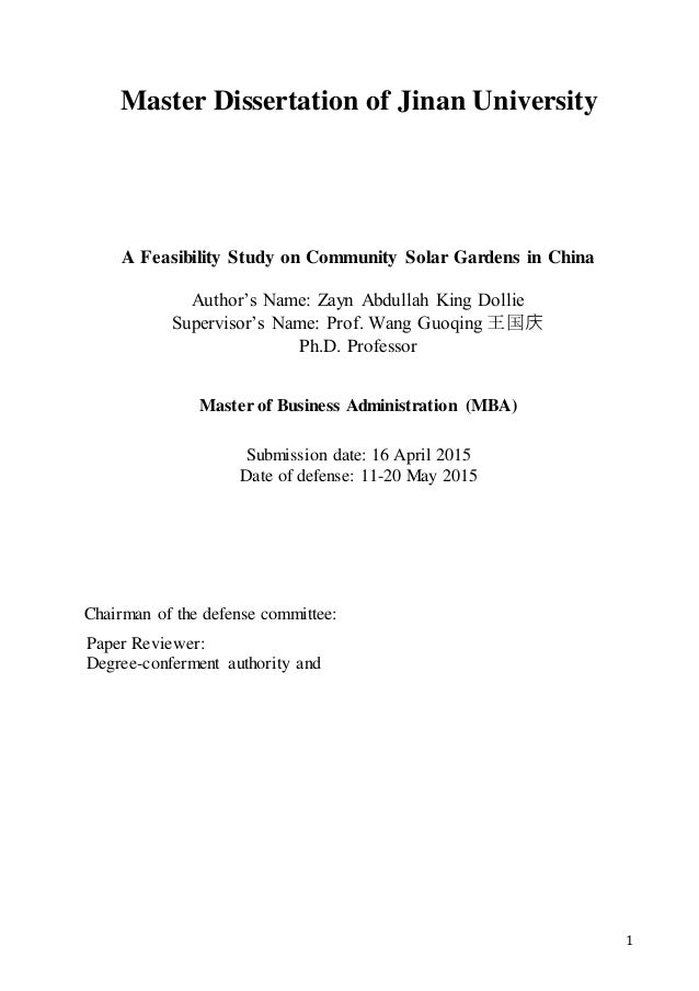 1 Master Dissertation of Jinan University A Feasibility Study on Community Solar Gardens in China Author's Name: Zayn Abdu...