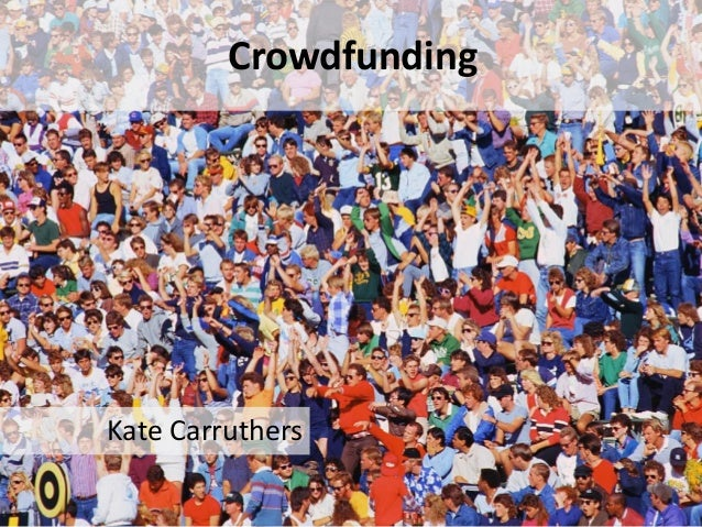 CrowdfundingKate Carruthers