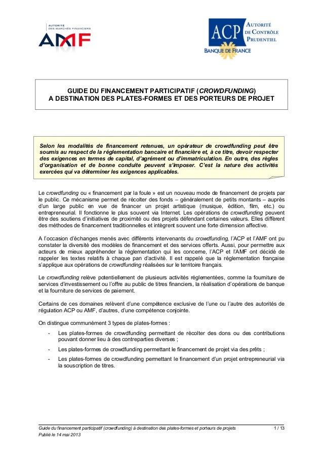 Guide du financement participatif (crowdfunding) à destination des plates-formes et porteurs de projets 1 / 13 Publié le 1...