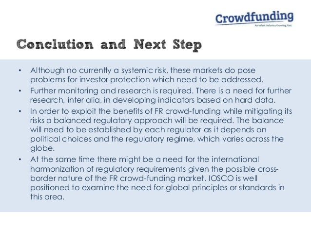 • Although no currently a systemic risk, these markets do pose problems for investor protection which need to be addressed...