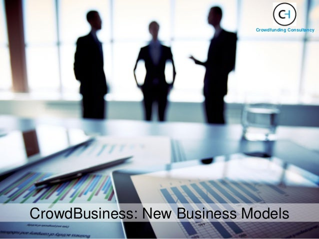 CrowdBusiness: New Business Models Crowdfunding Consultancy