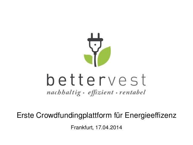 Erste Crowdfundingplattform für Energieeffizenz Frankfurt, 17.04.2014