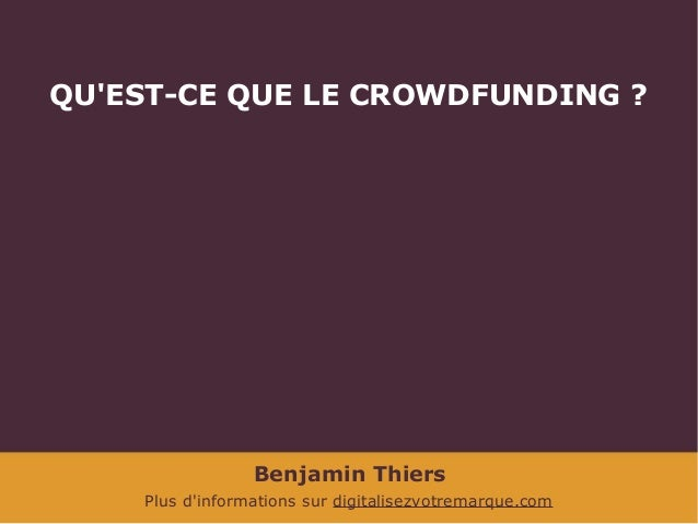 Le crowdfunding ou financement participatif Slide 3
