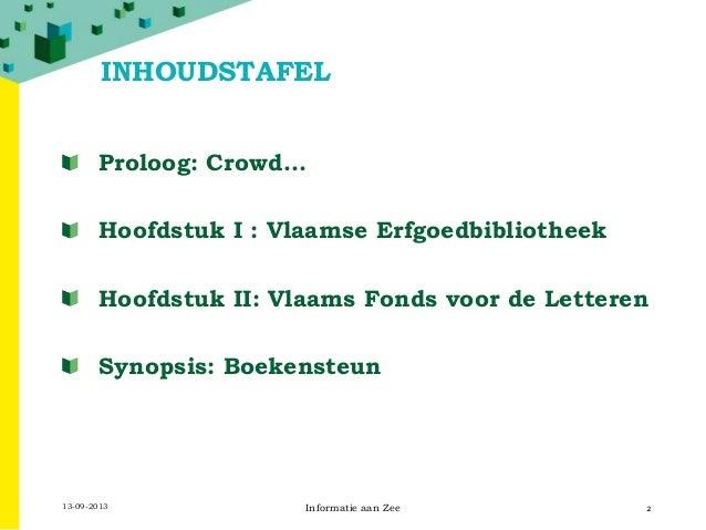 Crowdfunding: Wie niet vraagt, niet wint (Informatie aan Zee 2013) Slide 2