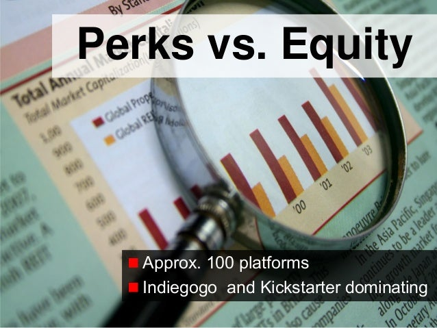 2© Copyright S3 Accelerator 2014 Copying or distribution is prohibited #S3Accel Perks vs. Equity Approx. 100 platforms Ind...