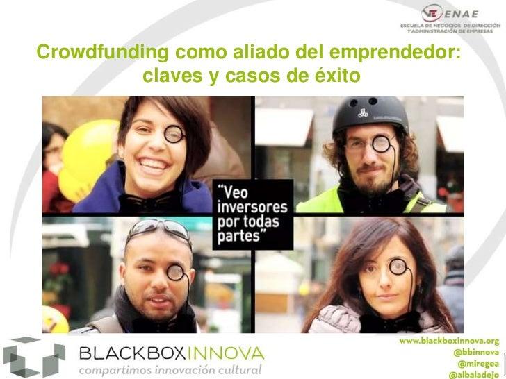 Crowdfunding como aliado del emprendedor:          claves y casos de éxito