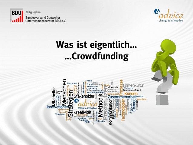 Was ist eigentlich… …Crowdfunding