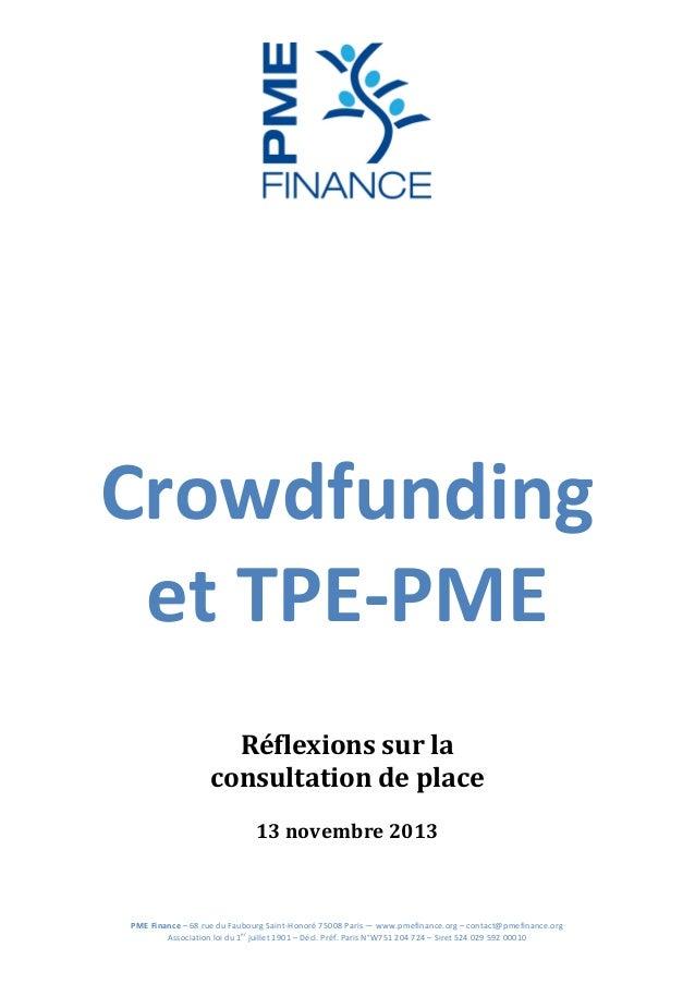 Crowdfunding   et  TPE-‐PME                 Réflexions  sur  la     consultatio...