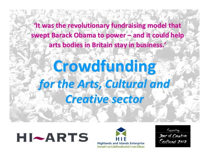 'It was the revolutionary fundraising model thatswept Barack Obama to power – and it could help      arts bodies in Britai...
