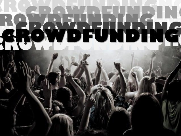 CROWDFUNDING CROWDFUNDING CROWDFUNDING CROWDFUNDING ROWDFUNDING CROWDFUNDING ROWDFUNDING CROWDFUNDING CROWDFUNDIN CROWDFUN...