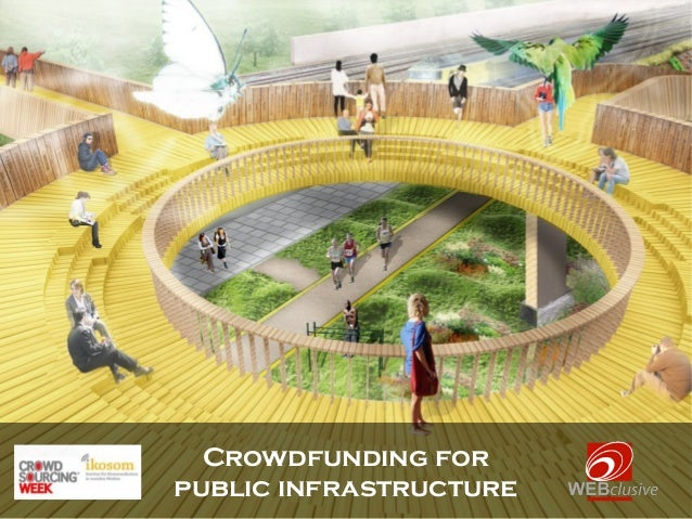 Crowdfunding forpublic infrastructure