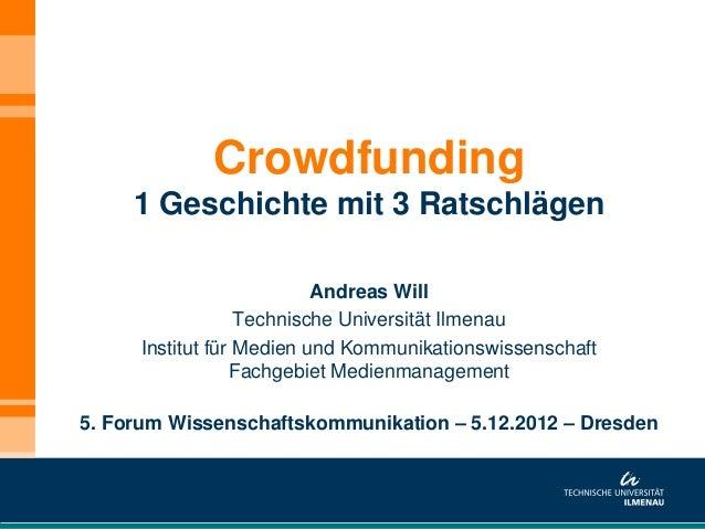 Crowdfunding     1 Geschichte mit 3 Ratschlägen                           Andreas Will                   Technische Univer...