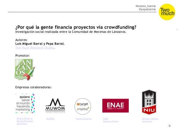 Conclusiones. ¿Por qué la gente financia proyectos vía crowdfunding? Slide 2
