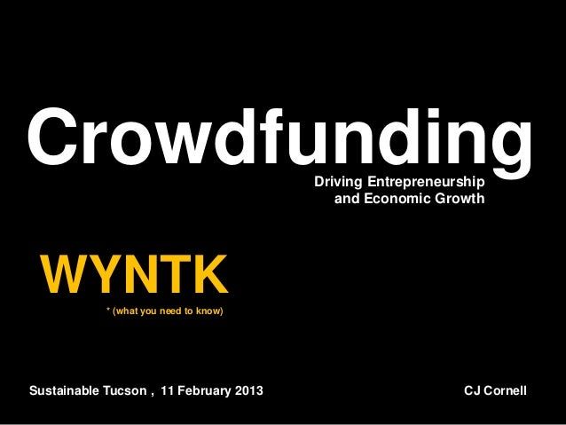 Crowdfunding                            Driving Entrepreneurship                                           and Economic Gr...