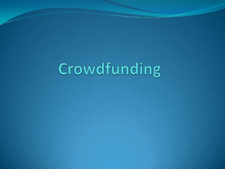 Crowdfunding<br />