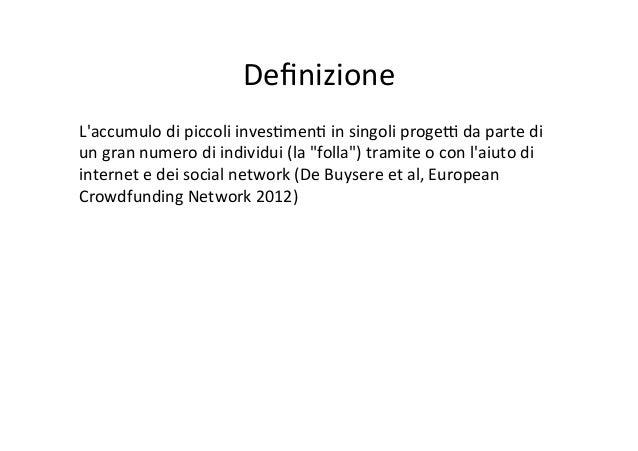 Il crowdfunding in Italia e nel mondo Slide 2