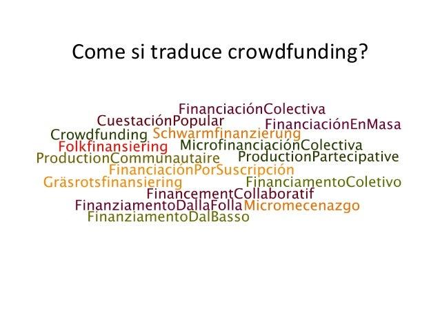 Il crowdfunding in Italia e nel mondo Slide 3