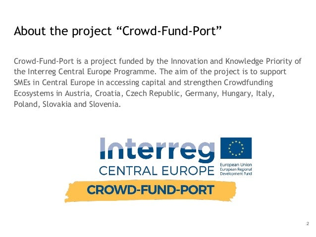"""About the project """"Crowd-Fund-Port"""" Crowd-Fund-Port is a project funded by the Innovation and Knowledge Priority of the In..."""