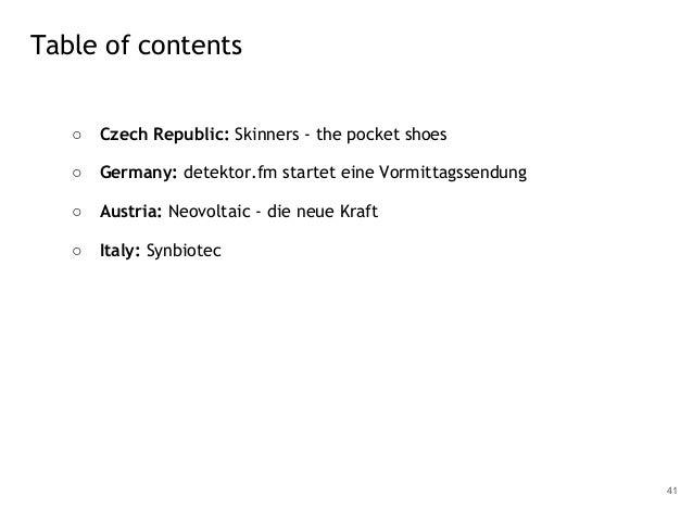 ○ Czech Republic: Skinners - the pocket shoes ○ Germany: detektor.fm startet eine Vormittagssendung ○ Austria: Neovoltaic ...
