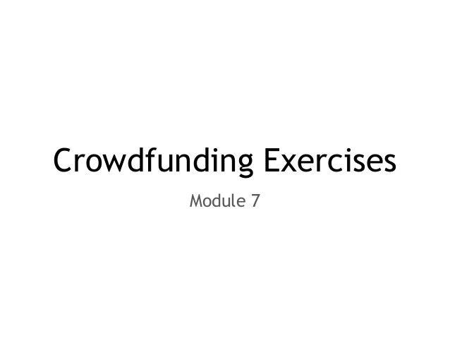 Crowdfunding Exercises Module 7