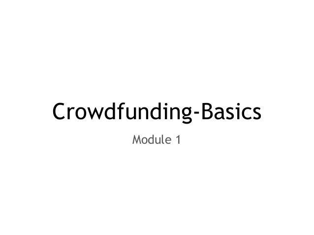 Crowdfunding-Basics Module 1