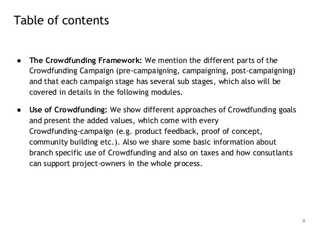 ● The Crowdfunding Framework: We mention the different parts of the Crowdfunding Campaign (pre-campaigning, campaigning, p...