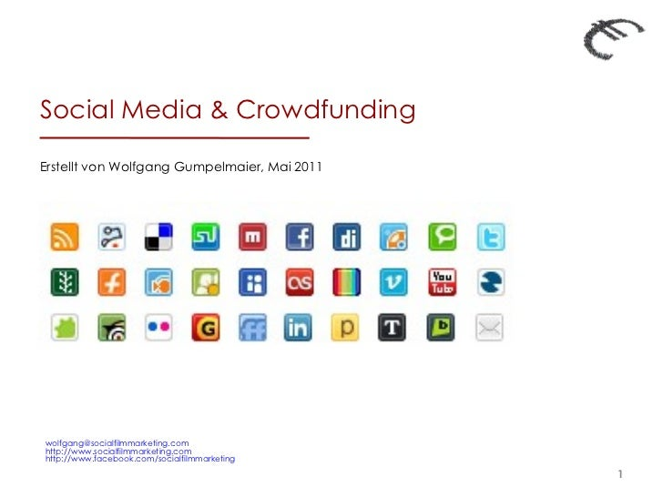 Social Media & Crowdfunding  Erstellt von Wolfgang Gumpelmaier, Mai 2011 [email_address] http://www.socialfilmmarketing.co...