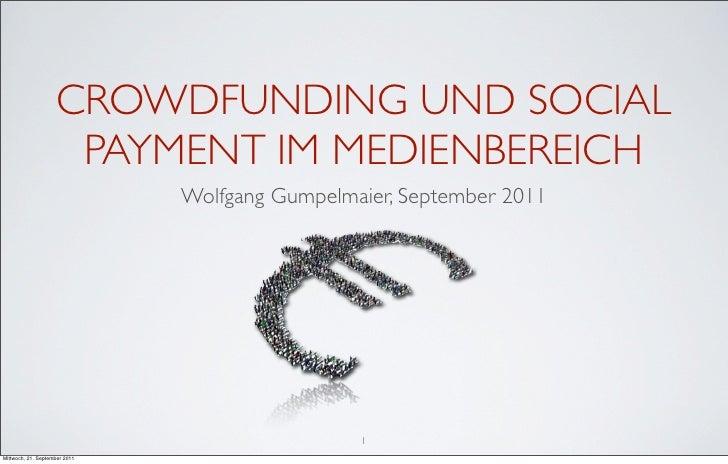 CROWDFUNDING UND SOCIAL                     PAYMENT IM MEDIENBEREICH                               Wolfgang Gumpelmaier, S...