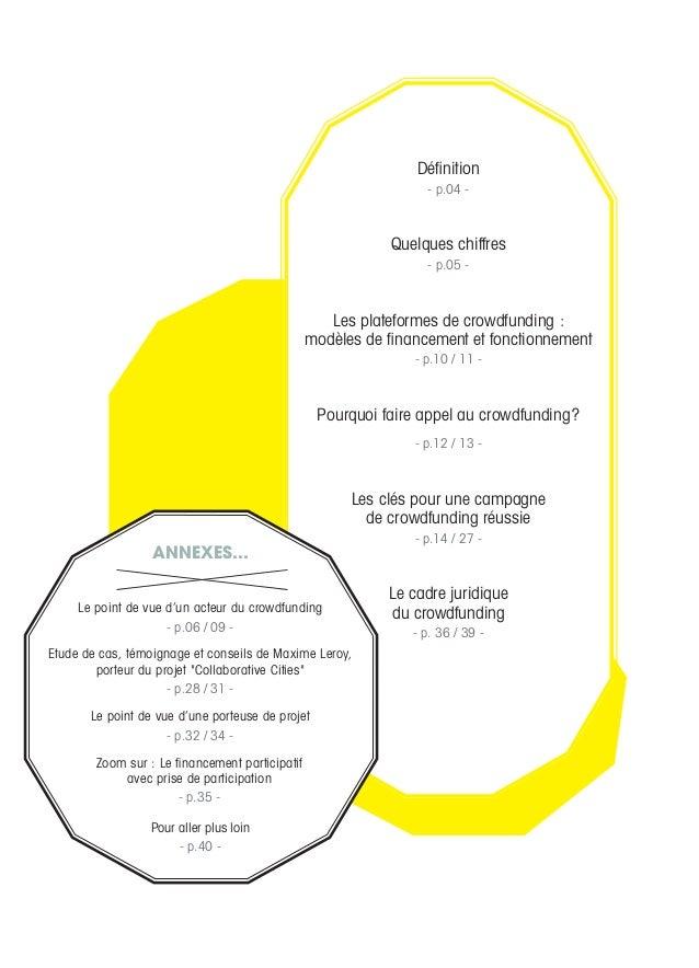 Définition - p.04 - Quelques chiffres - p.05 - Les plateformes de crowdfunding: modèles de financement et fonctionnement ...