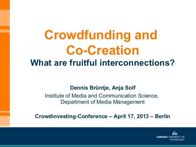 Dennis Brüntje, Anja SolfInstitute of Media and Communication Science,Department of Media ManagementCrowdinvesting-Confere...