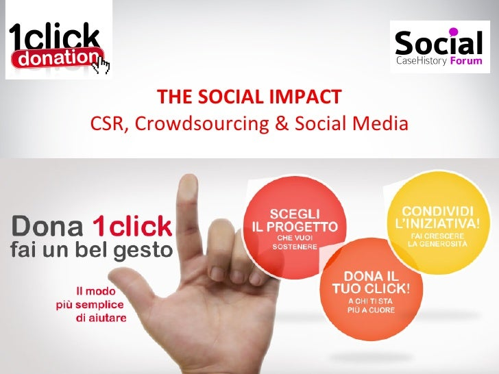 THE	  SOCIAL	  IMPACT	  CSR,	  Crowdsourcing	  &	  Social	  Media